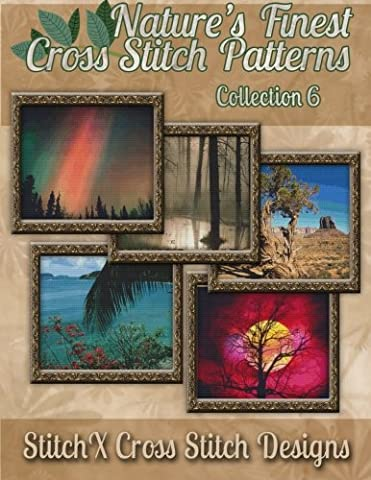 Nature's Finest Cross Stitch Pattern Collection No. 6