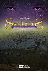 A ALIANÇA DE MARIA MADALENA (SAGRADOS Livro 1) (Portuguese Edition)