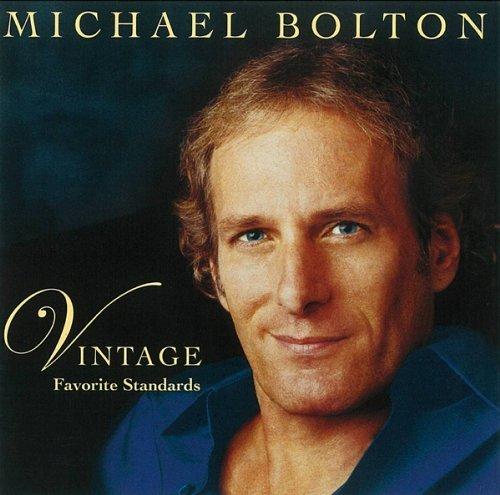 Vintage: Favorite Standards by Michael Bolton (2013-01-01)