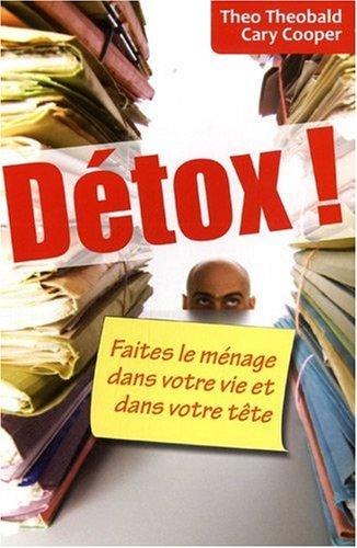 Detox ! Faites le ménage dans votre vie et dans votre tête
