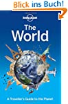The World: A Traveller's Guide to the...