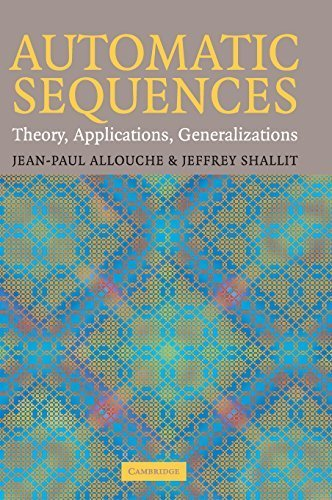 Automatic Sequences: Theory, Applications, Generalizations by Jean-Paul Allouche (2003-07-21)
