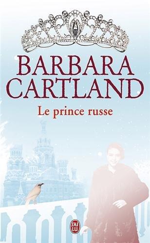 Le prince russe par Barbara Cartland