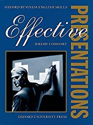 Effective Presentations: Student's Book (Oxford Business English Skills) by Jeremy Comfort (1996-07-25)