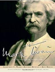 Mark Twain: An Illustrated Biography by Geoffrey C. Ward (2001-11-13)