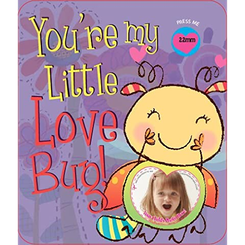 You're My Little Love Bug!