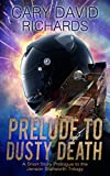Prelude to Dusty Death: Prologue to the Jenson Stallworth Thriller Trilogy