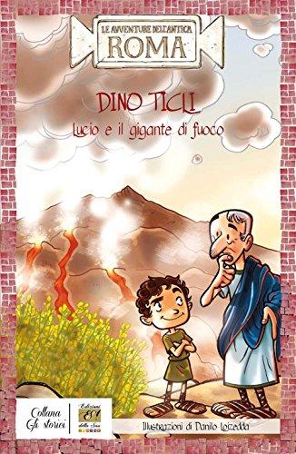 Lucio e il gigante di fuoco di Dino Ticli,D. Loizedda