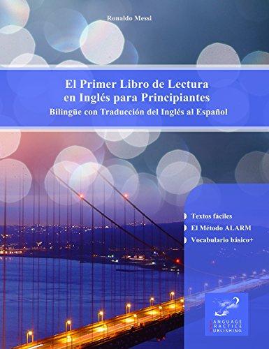 El Primer Libro de Lectura en Inglés para Principiantes: Bilingüe con Traducción del Inglés al Español por Ronaldo Messi