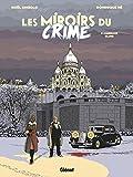 Les Miroirs du Crime, Tome 2 : Carnage blues