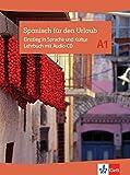 Spanisch für den Urlaub A1: Einstieg in Sprache und Kultur. Lehrbuch mit Audio-CD