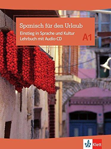Preisvergleich Produktbild Spanisch für den Urlaub A1: Einstieg in Sprache und Kultur. Lehrbuch mit Audio-CD