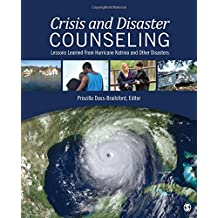 Crisis and Disaster Counseling: Lessons Learned from Katrina and Other Disasters