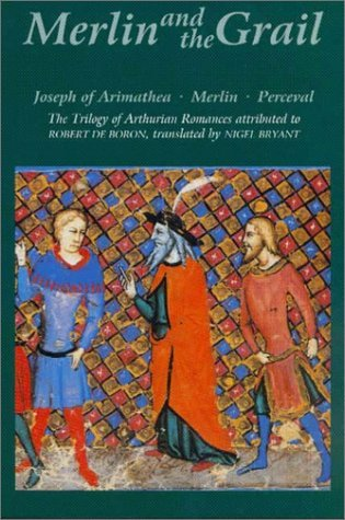 robert de borons merlin essay Odin and merlin: threefold death and the world in the present essay attributed to robert de boron (ca 1 200) , merlin is identified as the son of an incubus.