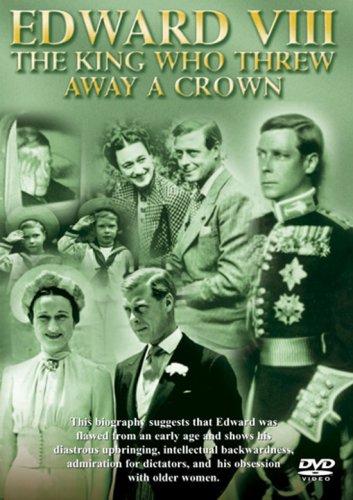 edward-viii-the-king-who-threw-away-a-crown-import-anglais