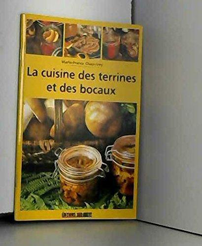 La cuisine des terrines et des bocaux