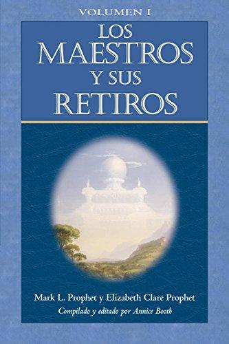 Los Maestros Y Sus Retiros I: 1 (Escala La Montana Mas Alta)