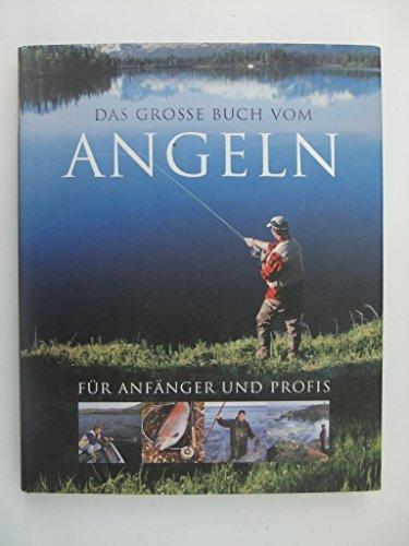 Portada del libro Das große Buch vom Angeln für Anfänger und Profis