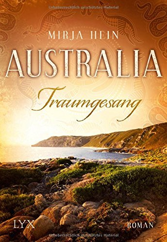 Australia - Traumgesang by Mirja Hein (2016-07-01)