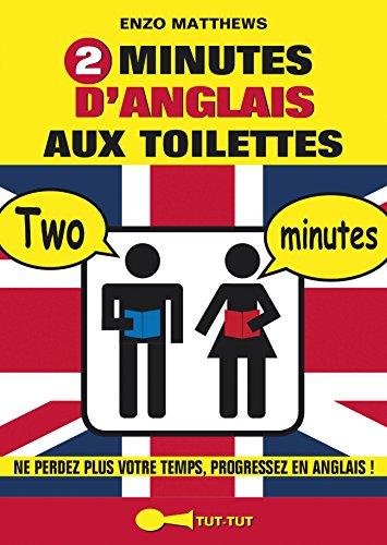 2 minutes d'anglais aux toilettes