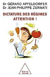 Dictature des régimes. Attention !