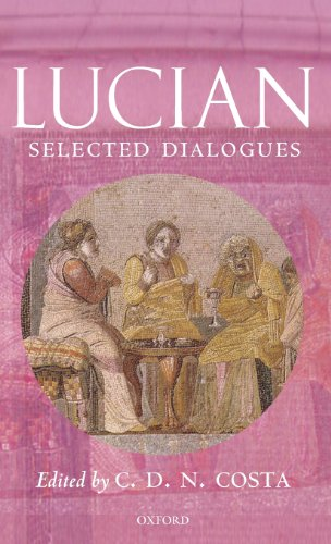Lucian: Selected Dialogues (Oxford World's Classics (Hardcover))
