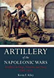 Artillery of the Napoleonic Wars Vol II: Artillery in Siege, Fortress, and Navy, 1792-1815