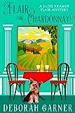 A Flair for Chardonnay (The Sadie Kramer Flair Series Book 1) (English Edition)
