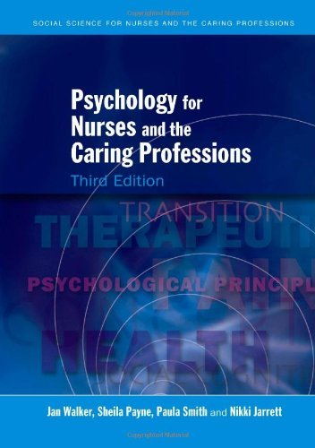 Psychology For Nurses And The Caring Professions (Social Science for Nurses and the Caring Professions) by Jan Walker (2007-07-01)