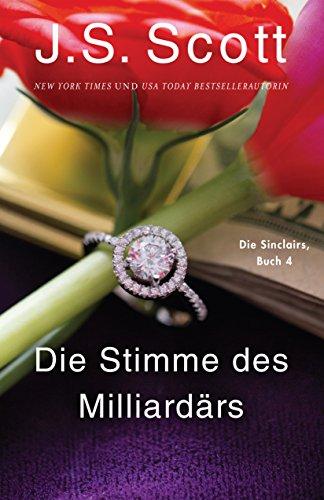 Buchseite und Rezensionen zu 'Die Stimme des Milliardärs ~ Micah: Die Sinclairs (Buch 4)' von J. S.  Scott