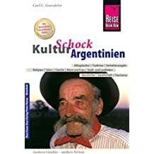 Reise Know-How KulturSchock Argentinien