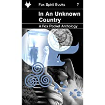 In an Unknown Country (Fox Pockets Book 7)