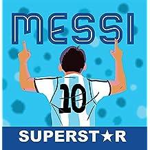 Messi Superstar