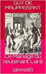 Le Mariage du lieutenant Laré (annoté) par Maupassant