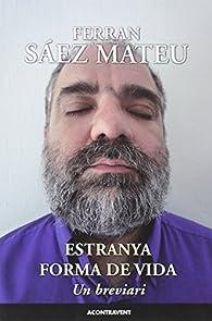 ESTRANYA FORMA DE VIDA par  Ferran Sáez Mateu