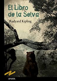 El Libro de la Selva par Rudyard Kipling