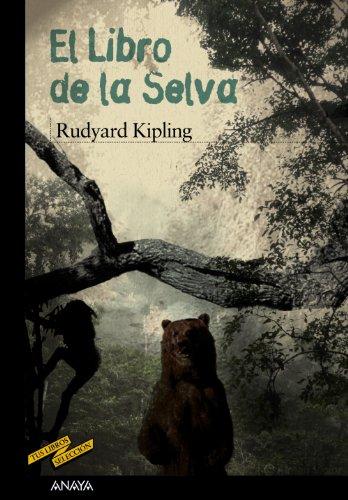 El Libro de la Selva (Clásicos - Tus Libros-Selección) por Rudyard Kipling