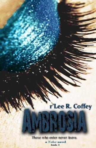 Ambrosia: Volume 2 (The Nether)