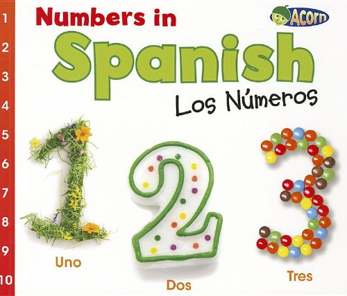 Numbers in Spanish: Los Números (World Languages: Numbers) por Daniel Nunn