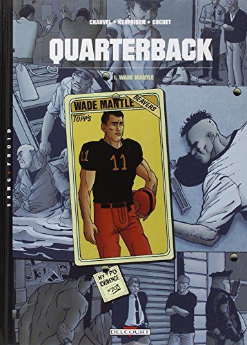 Quarterback, Wade Mantle