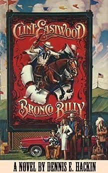 Bronco Billy por Dennis E. Hackin