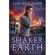 Shaker of Earth (SPECTR Series 2 Book 5)