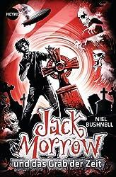 Jack Morrow und das Grab der Zeit: Roman (German Edition)