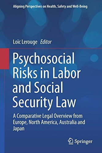 psychosocial-risks-in-labor-and-social-security-law-a-comparative-legal-overview-from-europe-north-a