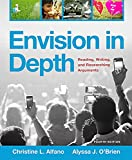 Envision in Depth: Reading, Writing, and Researching Arguments