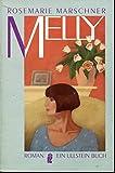Melly - Rosemarie Marschner