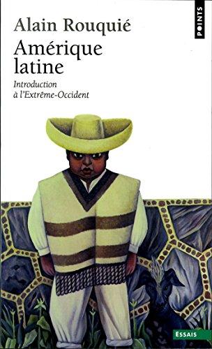 Amrique latine. Introduction  l'Extrme-Occident