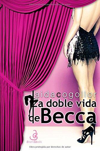 La doble vida de Becca (Edicion Especial)