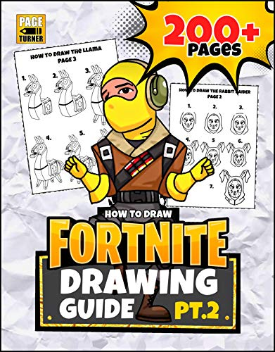 FORTNITE DRAWING GUIDE (Part 2): How to draw Fortnite skins ~ 200+ Page Guide (Unofficial book) (English Edition)