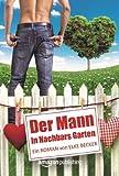 'Der Mann in Nachbars Garten' von Elke Becker